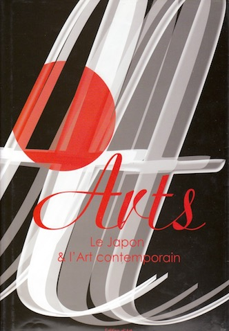 Arts, le Japon & l'art contemporain - Volume 1